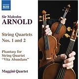 Arnold: String Quartets Nos. 1 And 2 / Vita Abundans