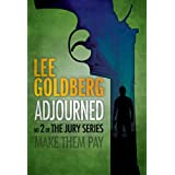 Adjourned (The Jury Series) ~ Lee Goldberg