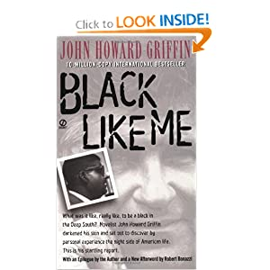 Amazon.com: Black Like Me (9780451192035): Robert Bonazzi, John ...