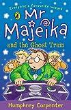 Mr Majeika and the Ghost Train