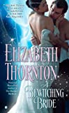 A Bewitching Bride (042523780X) by Thornton, Elizabeth