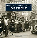 img - for Historic Photos of Detroit book / textbook / text book