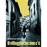 Il villaggio che non c'�di Giovanni Chiappisi