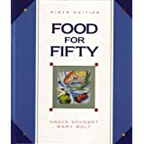 Food for Fifty: 9th edition ~ Grace Shugart