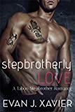 img - for Stepbrotherly Love (A Taboo Stepbrother Romance) book / textbook / text book