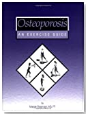Osteoporosis: An Exercise Guide