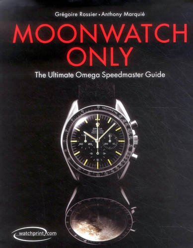 Download Moonwatch Only: The Ultimate Omega Speedmaster Guide