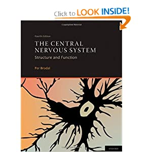 The Central Nervous System 4th edition by Per Brodal
