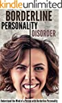 Borderline Personality Disorder: Unde...