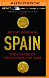 img - for Spain: The Centre of the World 1519-1682 book / textbook / text book