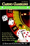 Casino Gambling for Fun and Profit: Second Edition