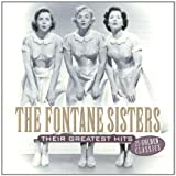 Their Greatest Hits ~ Fontane Sisters