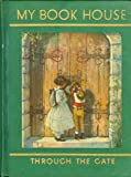 Through the Gate (My Book House, Volume 4)