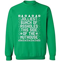 Jolliest Bunch Of Aholes This Side Of The Nuthouse Crewneck Christmas Sweater