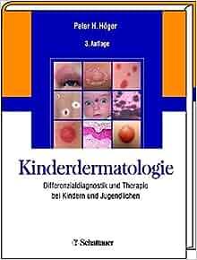 Kinderdermatologie: Peter H. Höger: 9783794527304: Amazon.com: Books