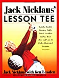 Jack Nicklaus' Lesson Tee (0684852128) by Jack Nicklaus