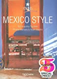 Mexico Style: Exteriors, Interiors, Details