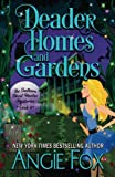 Deader Homes and Gardens (Southern Ghost Hunter Mysteries) (Volume 4)