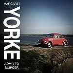 Admit to Murder | Margaret Yorke