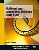 Multilevel and Longitudinal Modeling Using Stata, Second Edition