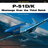 Image of P-51 D/K: Mustangs Over the Third Reich (Air Battles)