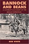 Bannock and Beans: A Cowboy's Account...