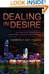 Dealing in Desire: Asian Ascendancy,...