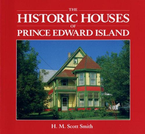 Historic Houses of Prince Edward Island