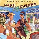 PUTUMAYO PRESENTS - CAFE CUBANO