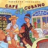 Putumayo Presents Café Cubano