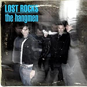 The Hangmen - Lost Rocks: Best of The Hangmen