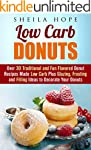 Low Carb Donuts: 30 Traditional and F...