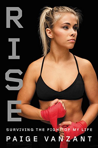 Rise: Surviving the Fight of My Life [VanZant, Paige] (Tapa Dura)