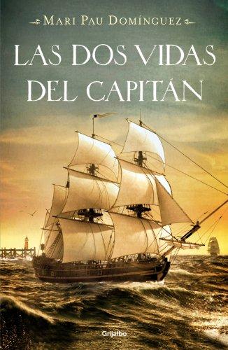 Las dos vidas del capitán de Mari Pau Domínguez