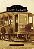 Image of Early Ballard (Images of America: Washington)