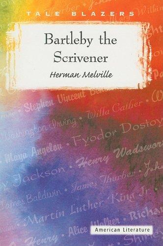 Bartleby the Scrivener (Tale Blazers)