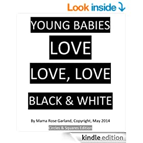 YOUNG BABIES  LOVE,  LOVE, LOVE  BLACK & WHITE: Circles & Squares Edition