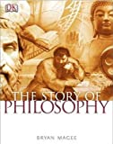 The Story of Philosophy (1405353333) by Magee, Bryan