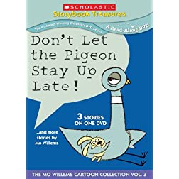 Dont Let the Pigeon Stay Up Late and more stories by Mo Willems