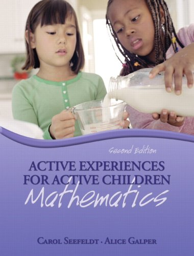 Active Experiences for Active Children: Mathematics (2nd...