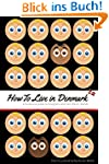 How to Live in Denmark: A humorous gu...