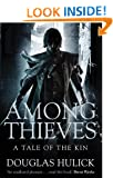 Among Thieves: A Tale of the Kin (Tale of the Kin 1)