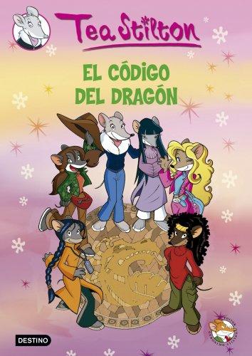 TEA STILTON 1. EL CODIGO DEL DRAGON