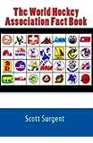 The World Hockey Association Fact Book