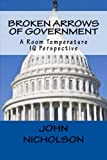 Broken Arrows of Government: A Room Temperature IQ Perspective