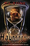 R. L. Stine The Haunting Hour: Chills in the Dead of Night