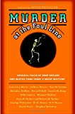 Murder at the Foul Line: Original Tales of Hoop Dreams and Deaths from Today's Great Writers (0892960167) by Penzler, Otto