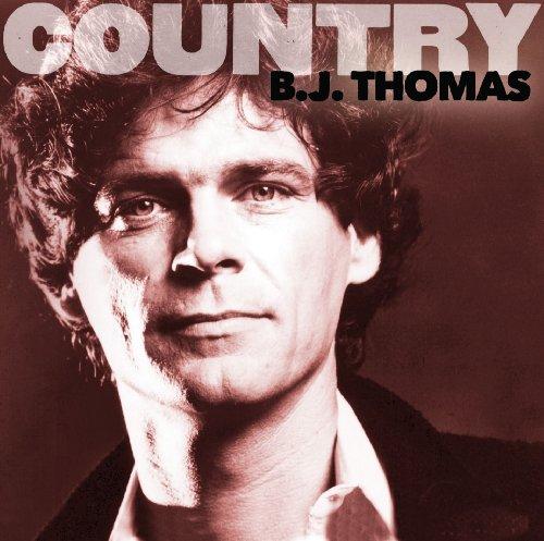 B.J. Thomas - Country: B.J. Thomas - Zortam Music
