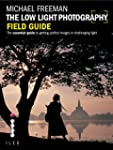 The Low Light Photography Field Guide...
