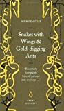 Snakes with Wings and Gold-Digging Ants (Penguin Great Journeys) (0141032022) by Herodotus